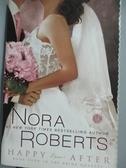 【書寶二手書T7/原文小說_GST】Happy Ever After_Roberts, Nora
