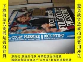 二手書博民逛書店Full-Court罕見Pressure: A Year In