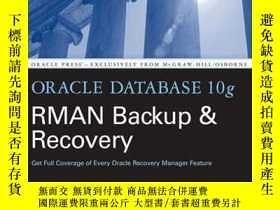 二手書博民逛書店Oracle罕見Database 10g Rman Backup & RecoveryY255562 Matt