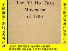 二手書博民逛書店The罕見Yi Ho Tuan Movement of 1900