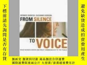 二手書博民逛書店From罕見Silence to Voice: What Nurses Know and Must Communi