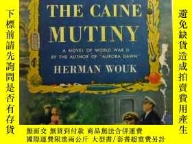 二手書博民逛書店The罕見Caine Mutiny 精裝英文原版Y109818