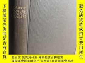 二手書博民逛書店1926年罕見COMFORT FOR THE FAINT HEARTED 宗教類Y411026 WILBERF