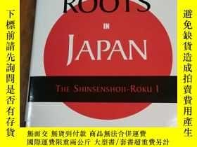 二手書博民逛書店The罕見Historic Long, Deep Korean Roots in Japan: The Shins