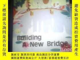 二手書博民逛書店BUILDING罕見A NEW BRIDGE143469