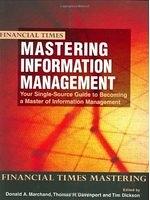 二手書博民逛書店 《Mastering Information Management》 R2Y ISBN:0273643525│Marchand