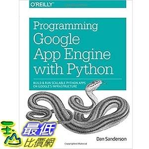 [美國直購] 2015美國暢銷書 Programming Google App Engine with Python: Build & Run Scalable Python AppsBuild