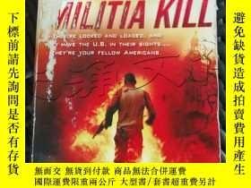 二手書博民逛書店Militia罕見Kill---[ID:300576][%#34