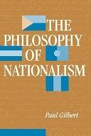 二手書博民逛書店 《The Philosophy Of Nationalism》 R2Y ISBN:081333084X│Westview Press