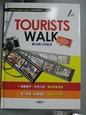 【書寶二手書T3/語言學習_ESK】Tourists walk : 觀光暢行英語通_春香