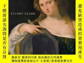 二手書博民逛書店Vanities罕見Of The EyeY364682 Clark, Stuart Oxford Univ P