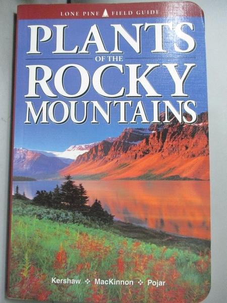 【書寶二手書T1/動植物_GMM】Plants of the Rocky Mountains_Kershaw, Linda