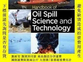 二手書博民逛書店Handbook罕見of Oil Spill Science and TechnologyY410016 Me