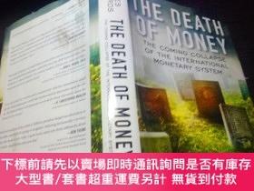 二手書博民逛書店THE罕見DEATH OF MONEY:The Coming Collapse of the Internatio