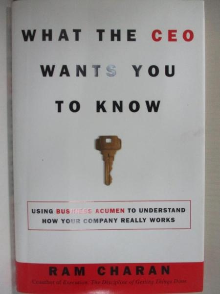 【書寶二手書T8/財經企管_H6N】What the Ceo Wants You to Know: How Your Company Really Works_CHARAN, RAM