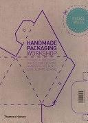 二手書 Handmade Packaging Workshop: Tutorials and Professional Advice for Creating Handcrafted Boxe R2Y 9780500290576