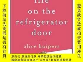 二手書博民逛書店Life罕見On The Refrigerator DoorY256260 Kuipers, Alice Ha