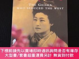 二手書博民逛書店Madame罕見Sadayako: The Geisha Who Seduced the WestY30288
