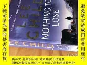 二手書博民逛書店Nothing罕見to Lose Lee Child作品Y393856 Lee Child 出版2008