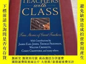 二手書博民逛書店Teachers罕見with Class: True Stori