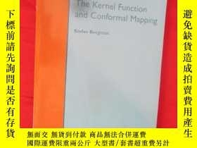 二手書博民逛書店The罕見Kernel Function and Conform