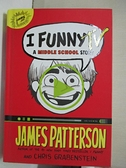 【書寶二手書T1/少年童書_GLR】I Funny TV: A Middle School Story_Patterson, James/ Grabenstein, Chris/ Park, La