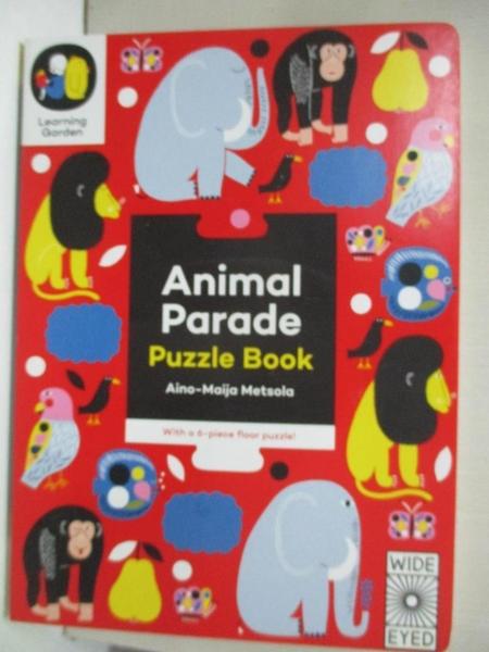 【書寶二手書T4/少年童書_KKA】Animal Parade_Aino-Maija Metsola