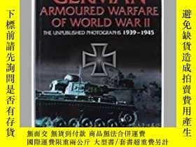 二手書博民逛書店German罕見Armoured Warfare of World War II (damaged)-第二次世界大