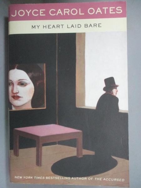 【書寶二手書T9/原文小說_G8R】My Heart Laid Bare_Oates, Joyce Carol