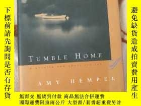二手書博民逛書店Tumble罕見Home A Novella and Short Stories 英文原版精裝 毛邊書Y798