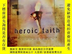二手書博民逛書店heroic罕見faith:The Voice of the M