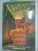 【書寶二手書T9/原文小說_IKF】A Week in the Woods_Andrew Clements