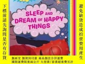 二手書博民逛書店Sleep罕見and Dream of Happy ThingsY362136 Simon Spotligh