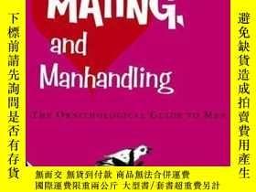 二手書博民逛書店Dating,罕見Mating, And ManhandlingY256260 Frances, Lauren