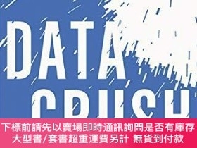 二手書博民逛書店Data罕見Crush: How the Information Tidal Wave is Driving Ne