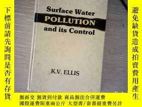 二手書博民逛書店surface罕見water pollution and its controlY253683 K.V.ELL
