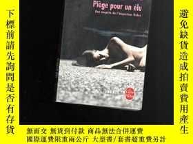 二手書博民逛書店PIEGE罕見POUR UN ELU 【102】法文版?Y109