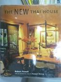 【書寶二手書T9/設計_ZCE】The New Thai House_Robert Powell