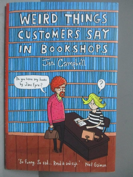 【書寶二手書T3/原文書_NMB】Weird Things Customers Say in Bookshops_Jen