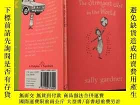二手書博民逛書店The罕見Strongest Girl in the World: 世界上最強壯的女孩,Y200392