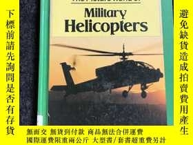 二手書博民逛書店Military罕見Helicopters 軍用直升機Y2365