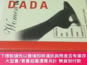 二手書博民逛書店英文)論集罕見ダダの女性たち Women in Dada: Essays on Sex, Gender, and