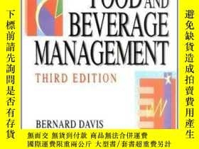 二手書博民逛書店Food罕見And Beverage Management Third Edition-餐飲管理第三版Y436