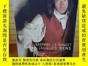 二手書博民逛書店Gaspard罕見le bandit Gaspard le ba