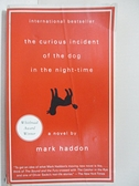 【書寶二手書T7/原文小說_GOP】The Curious Incident of the Dog in the Night_Mark Haddon