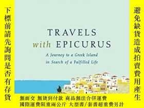 二手書博民逛書店Travels罕見With Epicurus-與伊壁鳩魯同行Y436638 Daniel Klein Peng