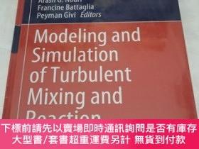 二手書博民逛書店Modeling罕見and Simulation of Turbulent Mixing and Reaction