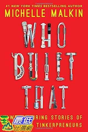 [104美國直購] 2015 美國暢銷書排行榜 Who Built That: Awe-Inspiring Stories of American Tinkerpreneurs.Hardcove
