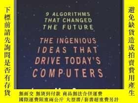 二手書博民逛書店Nine罕見Algorithms That Changed The FutureY255562 John Ma