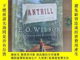 二手書博民逛書店ANTHILL罕見(E.O. WILSON,WINNER OF